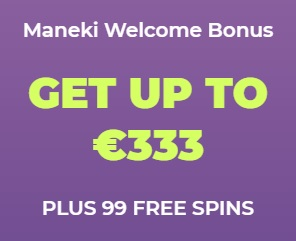 Maneki Casino Welkomstbonus