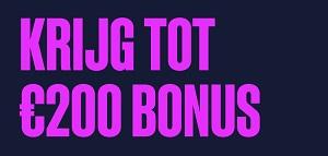 Krijg 200 Bonus